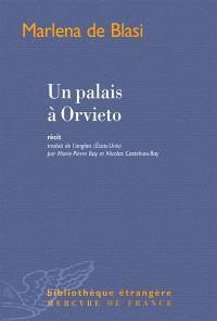 Un palais à Orvieto : récit