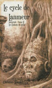 Le cycle de Lanmeur : intégrale. Volume 2, Les enfants du Léthé