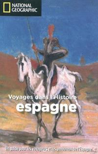 Voyages dans l'histoire : Espagne