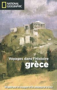 Voyages dans l'histoire : Grèce