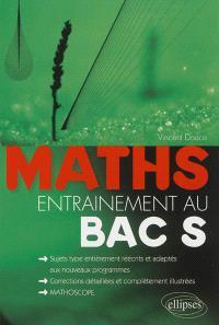 Mathématiques : entraînement au bac S