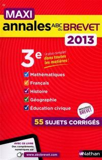 Maxi annales brevet 2013, 3e : 55 sujets corrigés