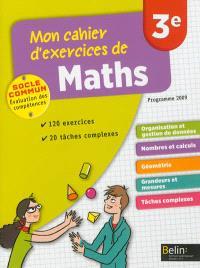 Mon cahier d'exercices de maths 3e