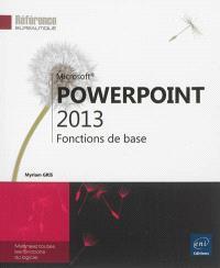 PowerPoint 2013 : fonctions de base