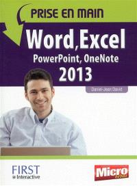Prise en main Word, Excel, PowerPoint, Outlook, OneNote 2013