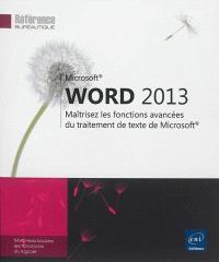 Word 2013 : maîtrisez les fonctions avancées du traitement de texte de Microsoft