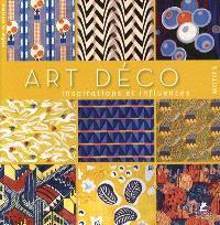 Art déco : inspirations et influences