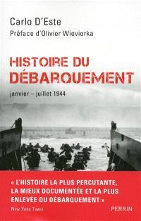 Histoire du Débarquement : janvier-juillet 1944