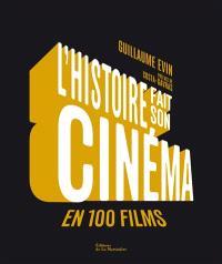 L'histoire fait son cinéma en 100 films : de La guerre du feu à Démineurs