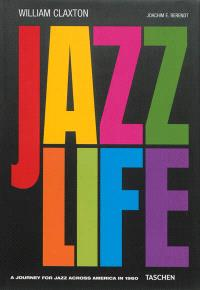 Jazzlife : a journey for jazz across America in 1960