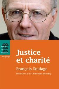 Justice et charité : entretiens avec Christophe Henning
