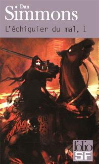 L'échiquier du mal. Volume 1