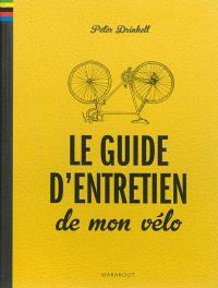 Le guide d'entretien de mon vélo