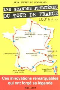 Les grandes premières du Tour de France