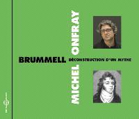 Brummell : déconstruction d'un mythe
