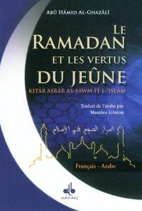 Le ramadan et les vertus du jeûne : français-arabe