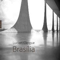 Lucien Clergue, Brasilia