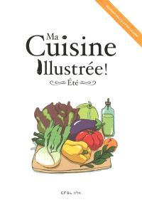 Ma cuisine illustrée !, Eté : mangez local et de saison