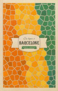 Des tapas à Barcelone : des villes et des recettes