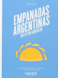 Empanadas argentinas : un festin argentin