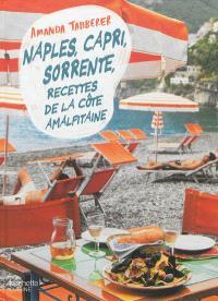 Naples, Capri, Sorrente : recettes de la côte amalfitaine