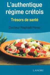 L'authentique régime crétois : trésors de santé