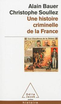 Une histoire criminelle de la France