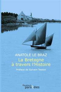 La Bretagne à travers l'histoire
