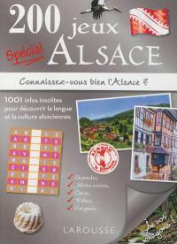 200 jeux spécial Alsace : connaissez-vous bien l'Alsace ?