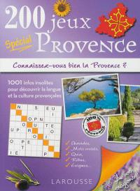 200 jeux spécial Provence : connaissez-vous bien la Provence ?