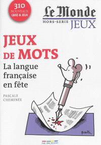 Jeux de mots : la langue française en fête