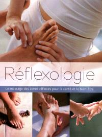 Réflexologie : le massage des zones réflexes pour la santé et le bien-être