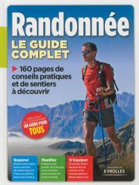 Randonnée : le guide complet