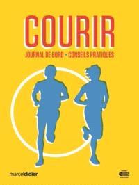 Courir  : journal de bord + conseils pratiques