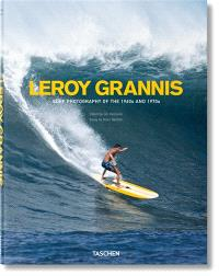 Leroy Grannis : surf photography on the 1960s and 1970s