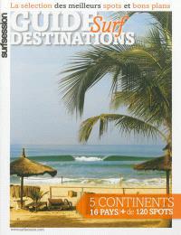 Guide destinations surf : la sélection des meilleurs spots et bons plans