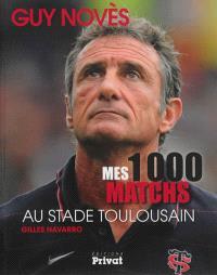 Mes 1.000 matchs au Stade toulousain