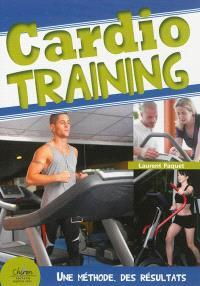 Cardio-training : méthode optimum pour des résultats garantis