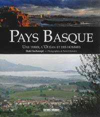 Pays basque : une terre, l'océan et des hommes