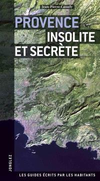 Provence insolite et secrète