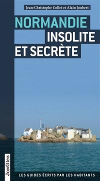 Normandie insolite et secrète
