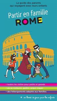 Rome : le guide des parents qui voyagent avec leurs enfants