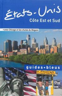 Etats-Unis : côte Est et Sud : avec Chicago et les chutes du Niagara