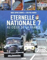 Eternelle nationale 7 : au coeur de la France
