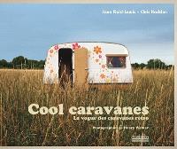 Cool caravanes : la vogue des caravanes rétro
