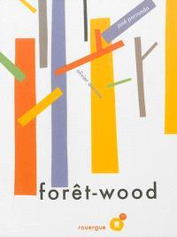 Forêt-wood