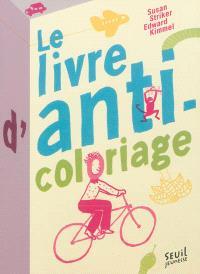 Le livre d'anti-coloriage