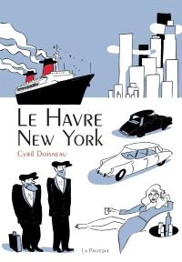 Le Hâvre - New York