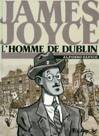 James Joyce : l'homme de Dublin