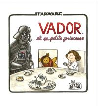 Star Wars, Vador et sa petite princesse